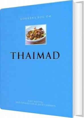 Kokkens Bog Om Thaimad - Diverse - Bog