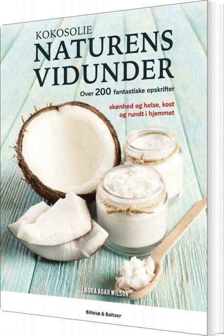 Billede af Kokosolie - Naturens Vidunder - Laura Agar Wilson - Bog
