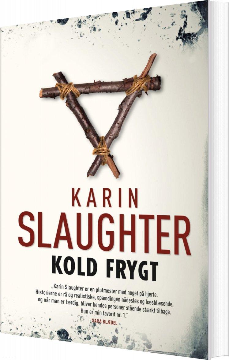 Image of   Kold Frygt - Karin Slaughter - Bog