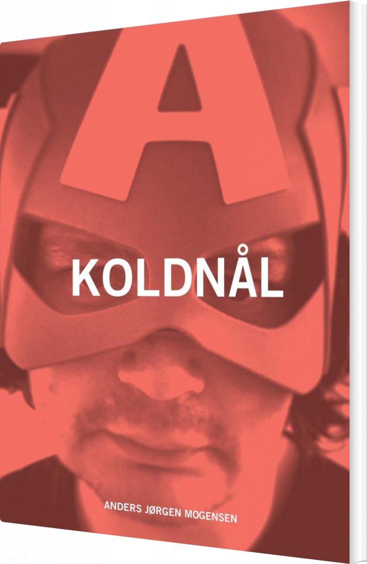 Koldnål - Anders Jørgen Mogensen - Bog