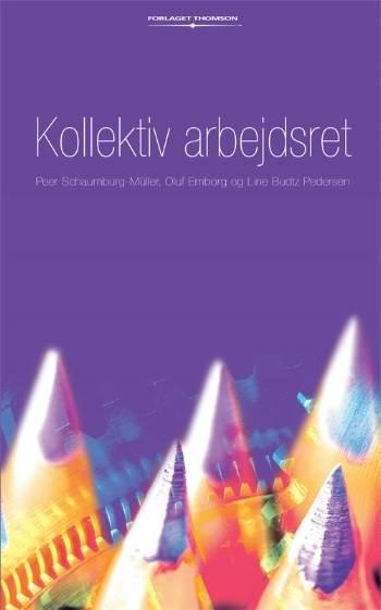 Image of   Kollektiv Arbejdsret - Jacobsen P - Bog