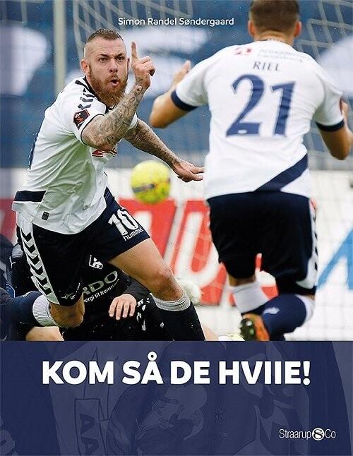 Kom Så De Hviie! - Simon Randel Søndergaard - Bog