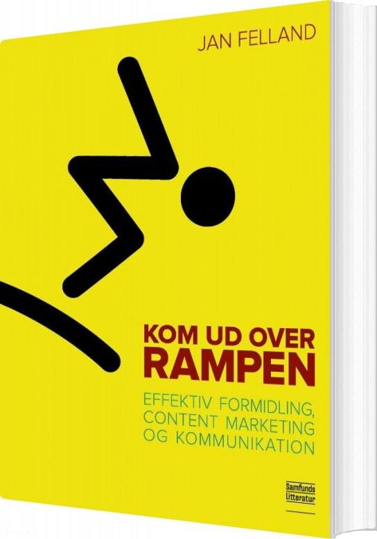 Kom Ud Over Rampen - Jan Felland - Bog