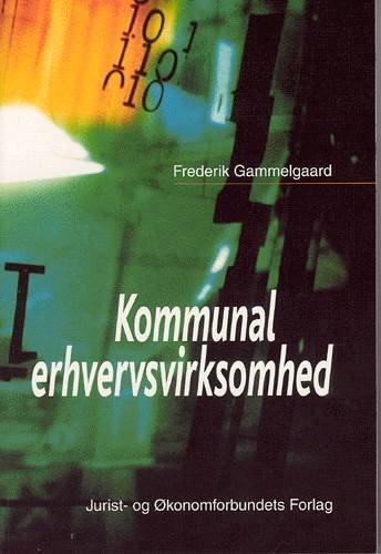 Kommunal Erhvervsvirksomhed - Gammelgaard F - Bog