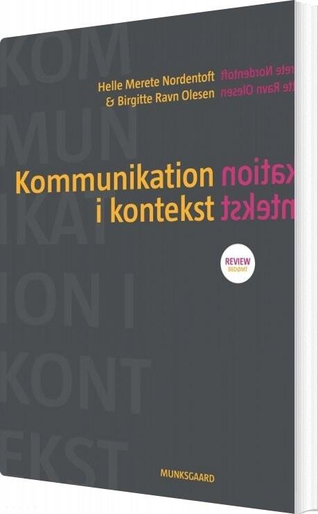 Image of   Kommunikation I Kontekst - Birgitte Ravn Olesen - Bog