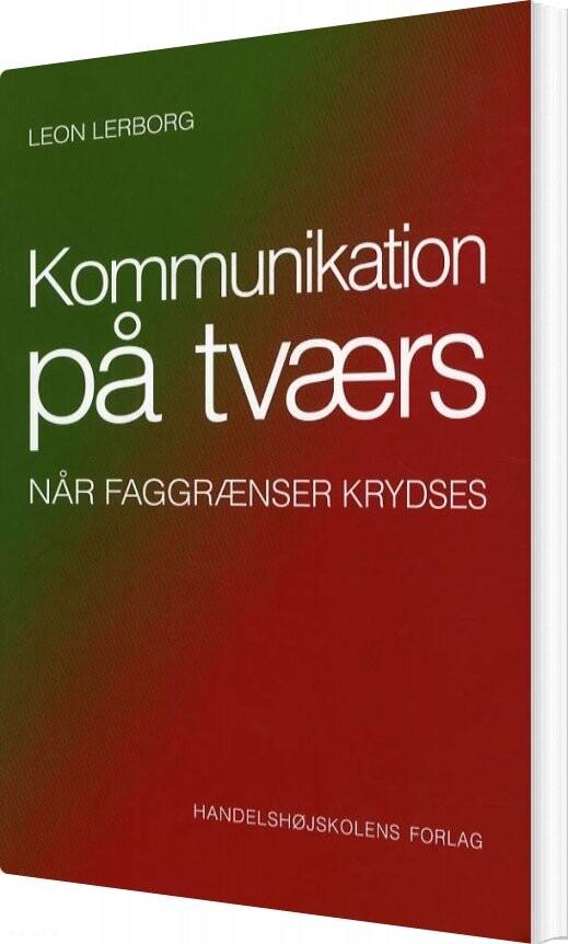 Billede af Kommunikation På Tværs - Leon Lerborg - Bog
