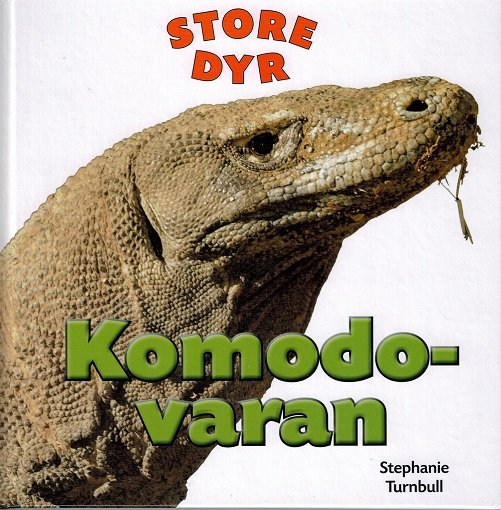 Image of   Store Dyr - Komodovaran - Stephanie Turnbull - Bog