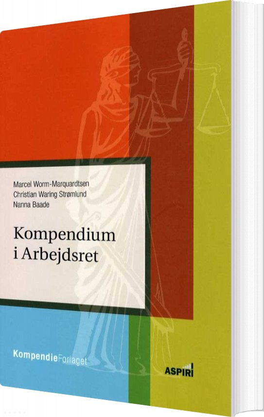Image of   Kompendium I Arbejdsret - Marcel Worm-marquardtsen - Bog