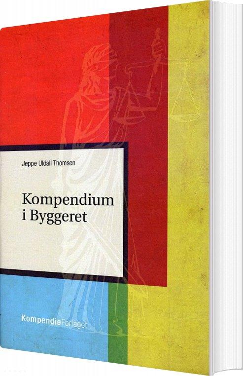 Image of   Kompendium I Byggeret - Jeppe Uldall Thomsen - Bog