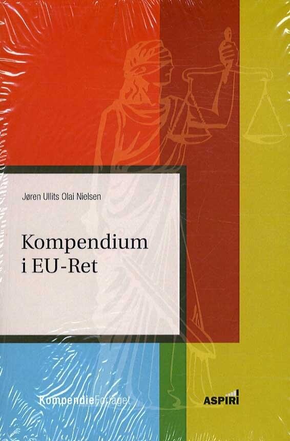 Billede af Kompendium I Eu-ret - Jøren Ullits Olai Nielsen - Bog