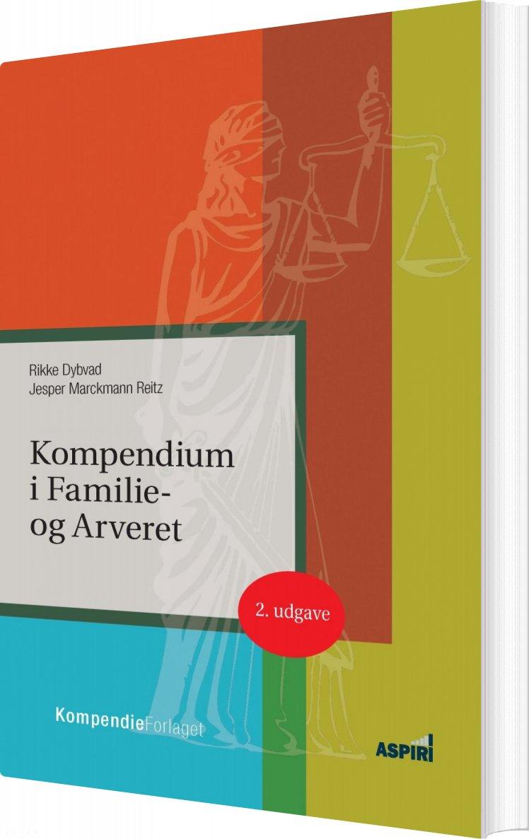 Image of   Kompendium I Familie- Og Arveret - Rikke Dybvad - Bog