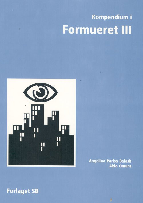 Image of   Kompendium I Formueret Iii - Angelina Parisa Balash - Bog