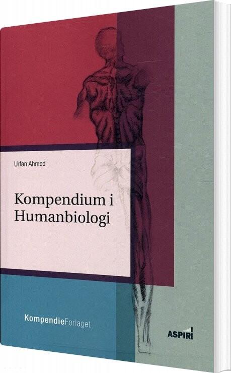 Image of   Kompendium I Humanbiologi - Urfan Ahmed - Bog