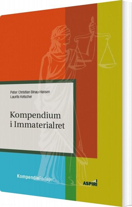 Image of   Kompendium I Immaterialret - Laurits Ketscher - Bog