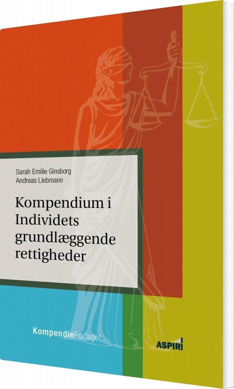 Kompendium I Individets Grundlæggende Rettigheder - Sarah Emilie Ginsborg - Bog
