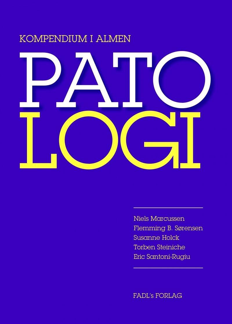 Image of   Kompendium I Patologi - Susanne Holck - Bog