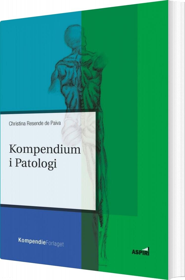 Image of   Kompendium I Patologi - Christina Resende De Paiva - Bog