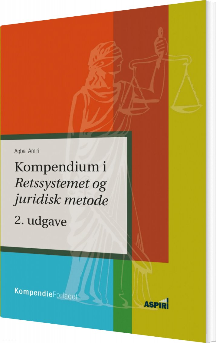 Image of   Kompendium I Retssystemet Og Juridisk Metode - Aqbal Amiri - Bog