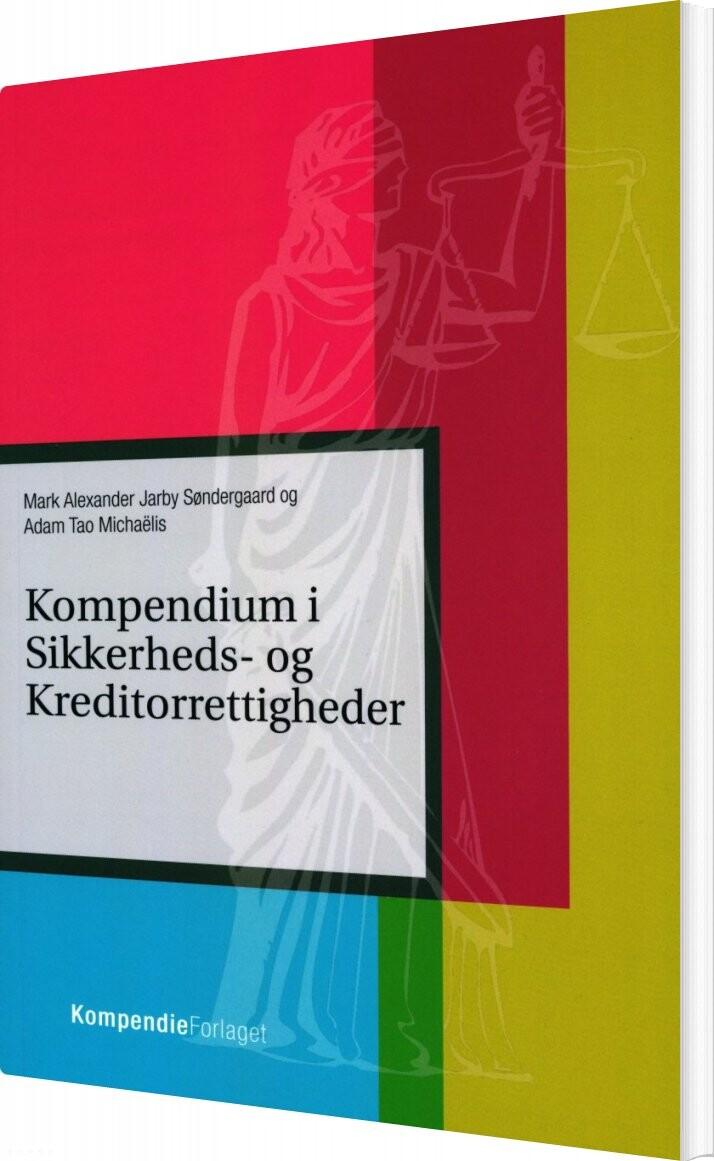 Image of   Kompendium I Sikkerheds- Og Kreditorrettigheder - Adam Michaelis - Bog