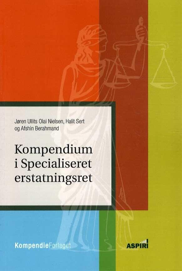 Image of   Kompendium I Specialiseret Erstatningsret - Jøren Ullits Olai Nielsen - Bog