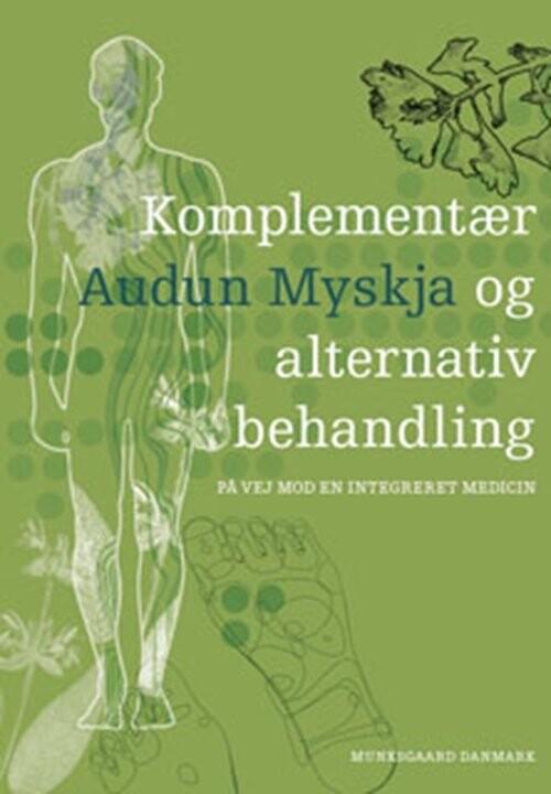 Image of   Komplementær Og Alternativ Behandling - Audun Myskja - Bog