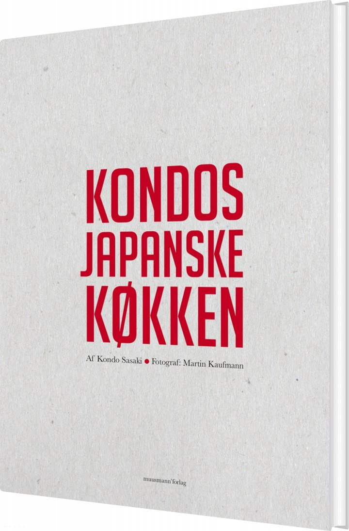 Kondos Japanske Køkken - Kondo Sasaki - Bog