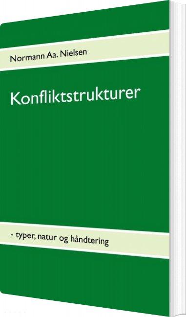 Image of   Konfliktstrukturer - Normann Aa. Nielsen - Bog