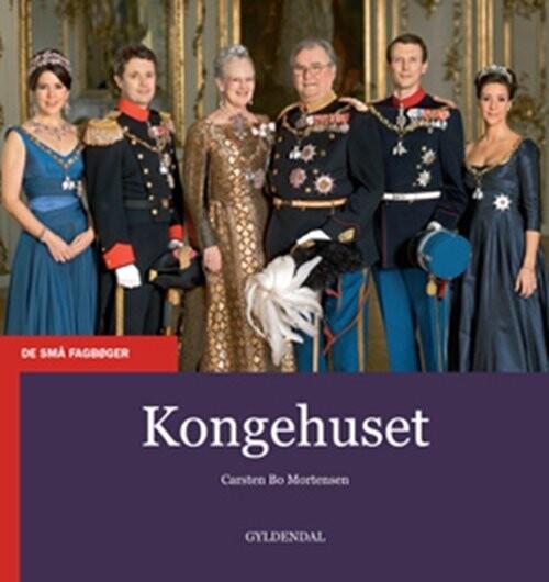 Image of   Kongehuset - Carsten Bo Mortensen - Bog