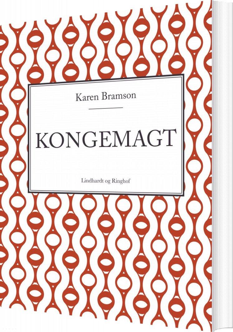 Kongemagt - Karen Bramson - Bog