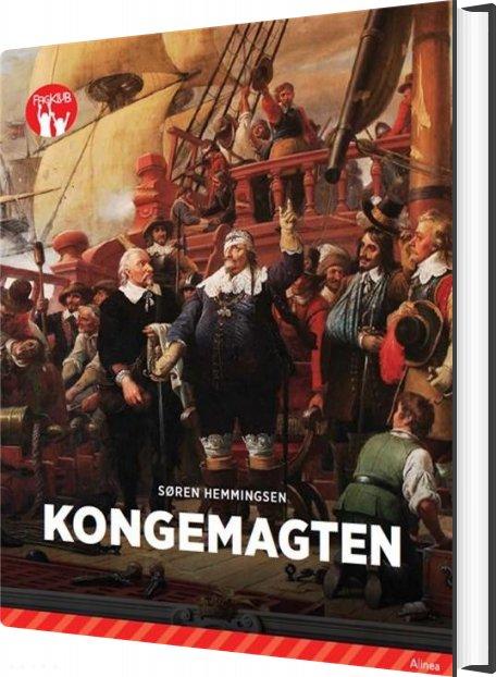 Kongemagten - Rød Fagklub - Søren Elmerdahl Hemmingsen - Bog