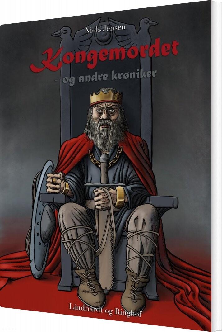 Kongemordet - Og Andre Krøniker - Niels Jensen - Bog
