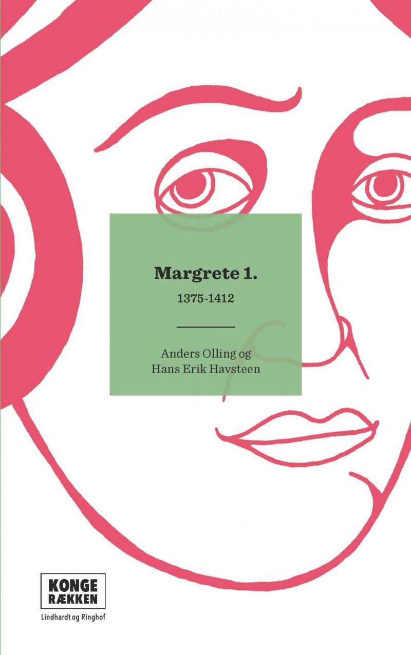 Image of   Kongerækken: Margrete 1. - Anders Asbjørn Olling - Bog