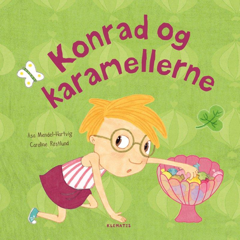 Konrad Og Karamellerne - åsa Mendel-hartvig - Bog