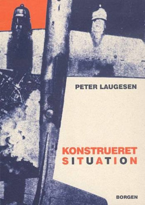 Image of   Konstrueret Situation - Peter Laugesen - Bog