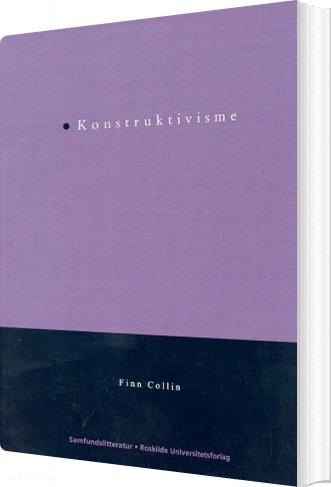 Konstruktivisme - Finn Collin - Bog