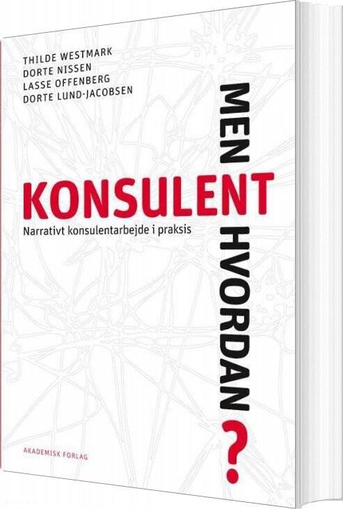 Image of   Konsulent - Men Hvordan? - Thilde Westmark - Bog