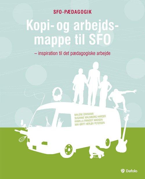 Image of   Kopi- Og Arbejdsmappe Til Sfo - Malene Erkmann - Bog