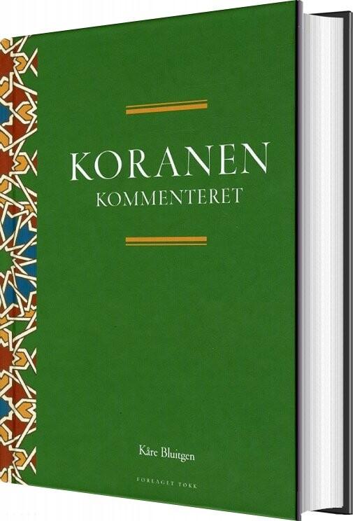 Koranen Kommenteret - Kåre Bluitgen - Bog