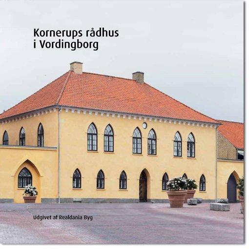 Billede af Kornerups Rådhus I Vordingborg - Peter Bering - Bog