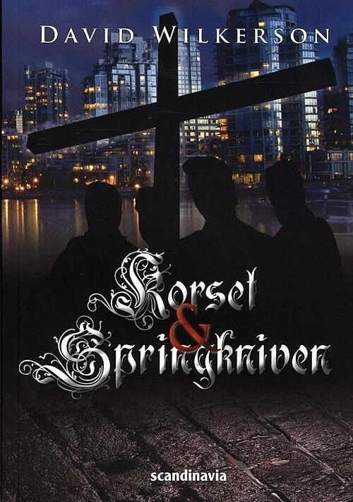 Image of   Korset Og Springkniven - David Wilkerson - Bog