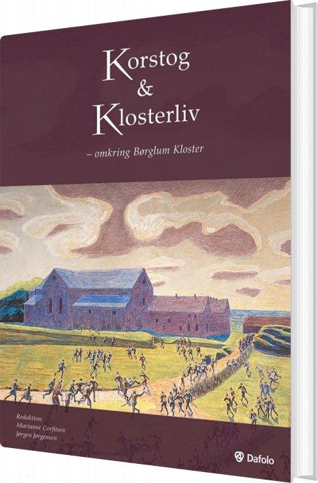 Korstog & Klosterliv - Knud Sørensen - Bog