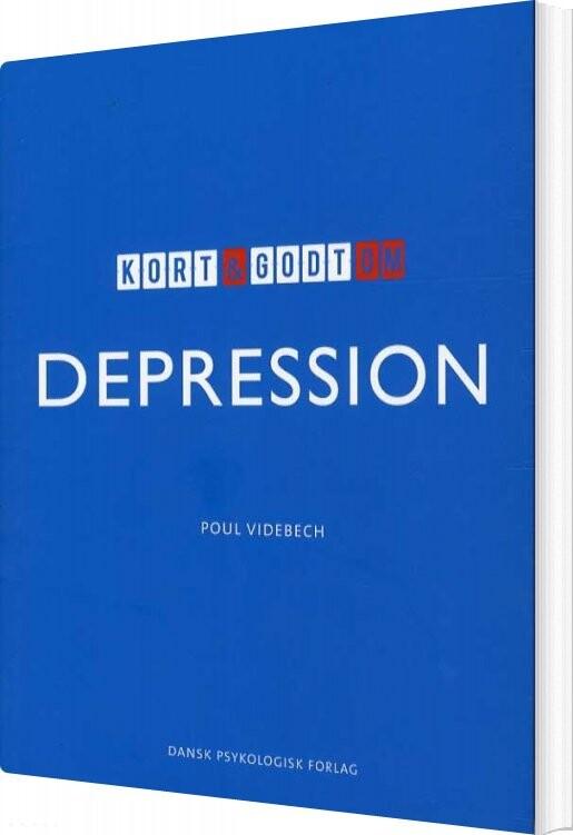 Image of   Kort & Godt Om Depression - Poul Videbech - Bog