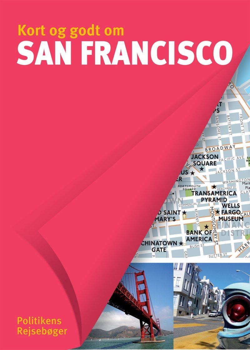 Kort Og Godt Om San Francisco - Diverse - Bog