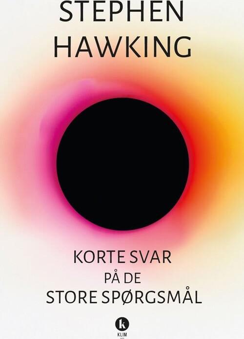 Image of   Korte Svar På De Store Spørgsmål - Stephen Hawking - Bog