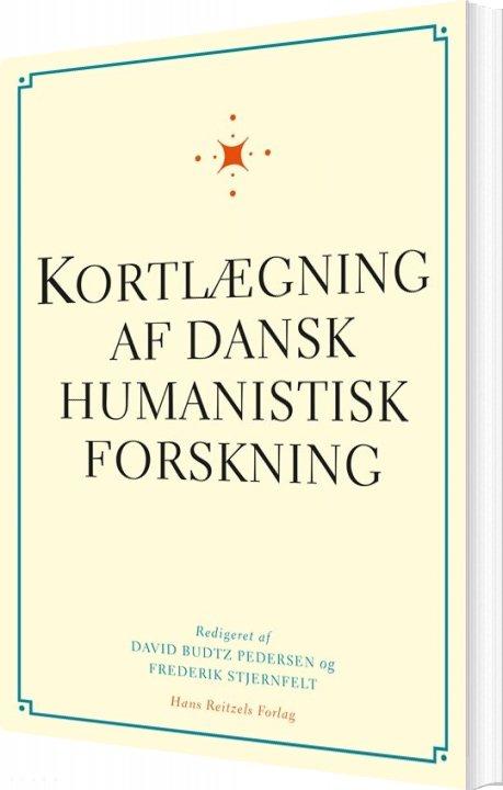 Image of   Kortlægning Af Dansk Humanistisk Forskning - Frederik Stjernfelt - Bog
