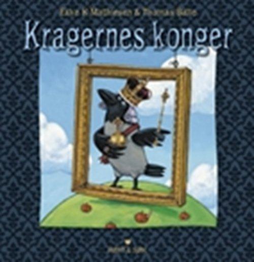Kragernes Konger - Eske K. Mathiesen - Bog