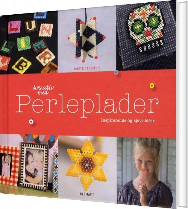 Image of   Kreativ Med Perleplader - Grete Bendixen - Bog