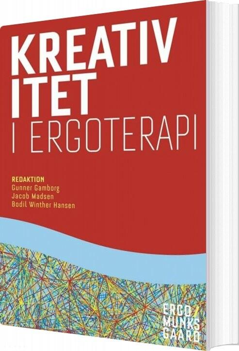 Billede af Kreativitet I Ergoterapi - Gunner Gamborg - Bog
