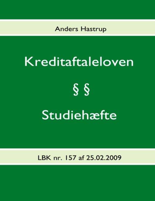 Image of   Kreditaftaleloven - Studiehæfte - Anders Hastrup - Bog
