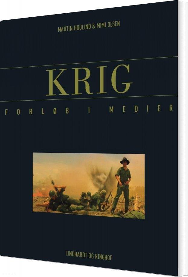 Image of   Krig - Forløb I Medier - Mimi Olsen - Bog